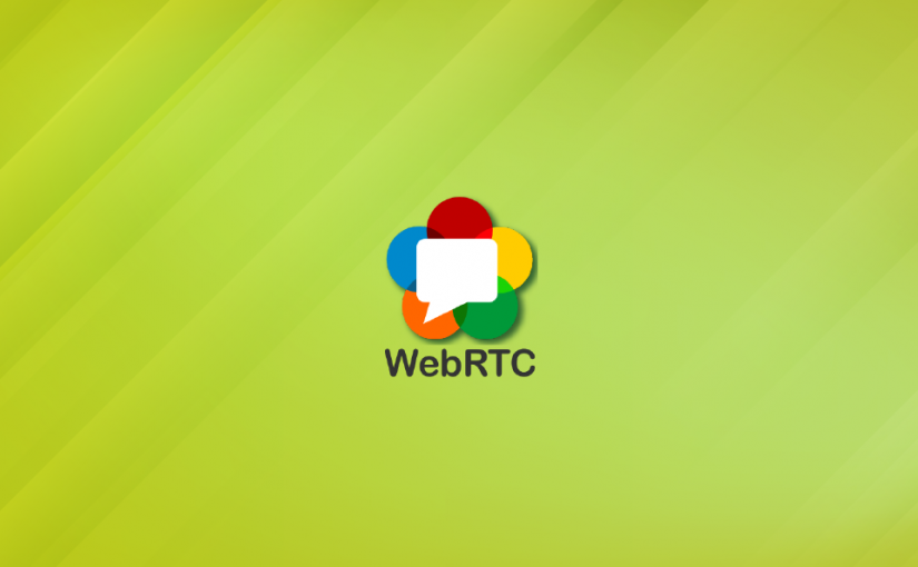 WebRTC – Basics of web real-time communication